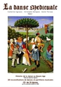 La Danse Médiévale, Volume 1