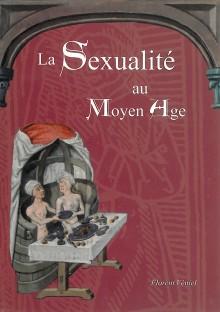 La Sexualité au Moyen-Age