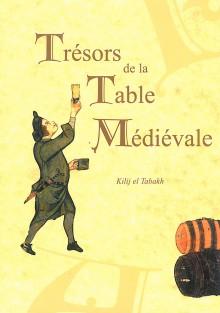 Trésors de la Table Médiévale, Tome 2